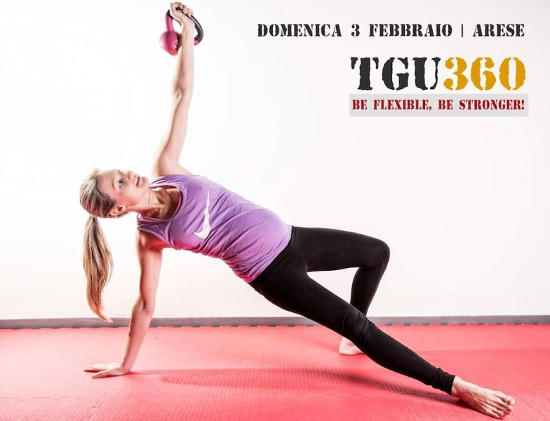 Domenica 3 Feb 2019 – Arese (MI) – TGU 360: Turkish Get-Up Workshop